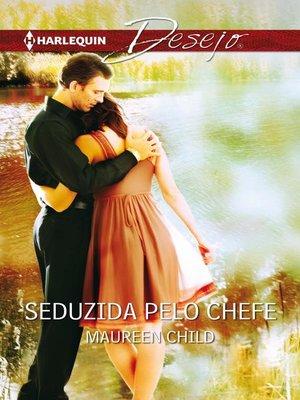 cover image of Seduzida pelo chefe