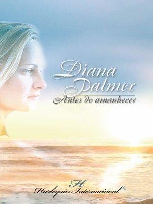 cover image of Antes do amanhecer