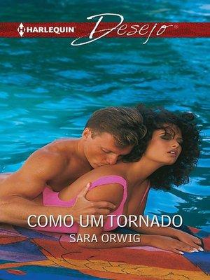 cover image of Como um tornado
