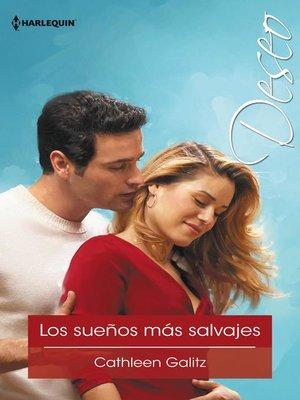 cover image of Los sueños más salvajes