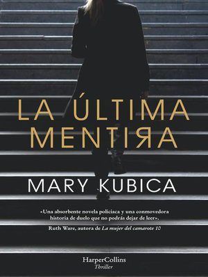 cover image of La última mentira