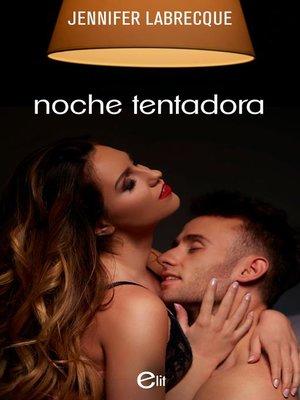 cover image of Noche tentadora