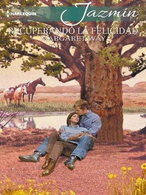 cover image of Recuperando la felicidad