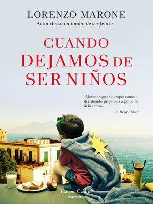 cover image of Cuando dejamos de ser niños