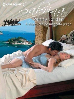 cover image of À disposição do magnata grego
