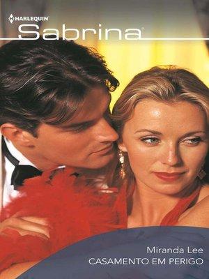cover image of Casamento em perigo