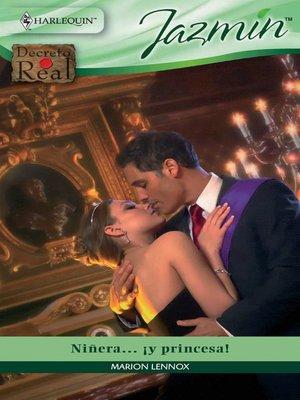 cover image of Niñera...¡Y princesa!