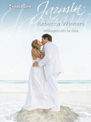 cover image of Milagro en la isla