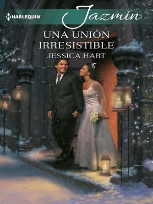 cover image of Una unión irresistible