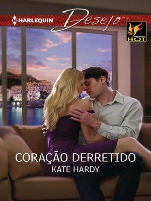 cover image of Coração derretido