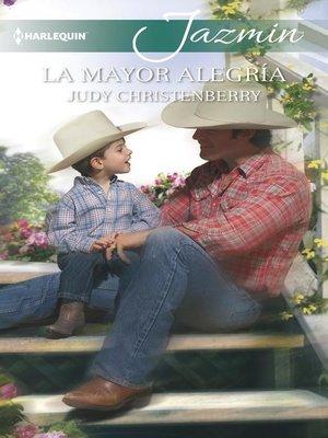 cover image of La mayor alegría