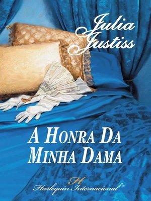 cover image of A honra da minha dama