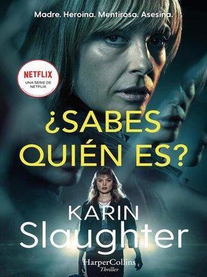 cover image of ¿Sabes quién es?