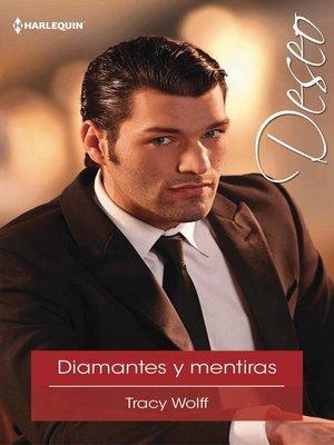 cover image of Diamantes y mentiras