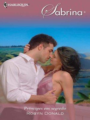 cover image of Príncipes em segredo