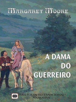 cover image of A dama do guerreiro
