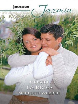 cover image of Como la brisa