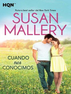 cover image of Cuando nos conocimos