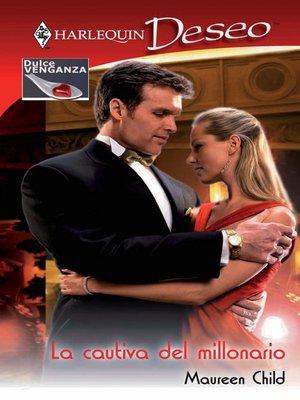 cover image of La cautiva del millonario
