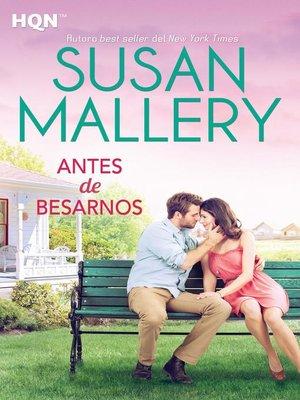 cover image of Antes de besarnos