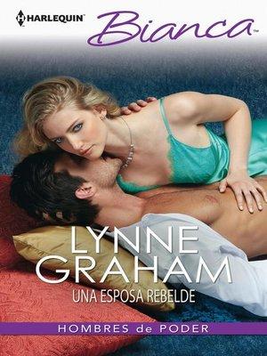cover image of Una esposa rebelde