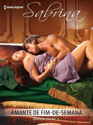cover image of Amante de fim-de-semana