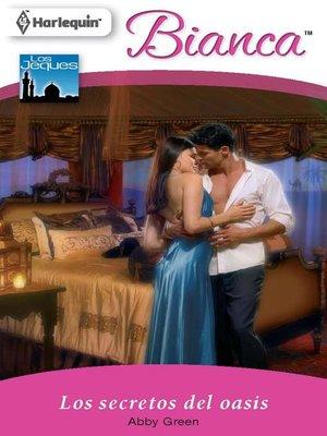 cover image of Los secretos del oasis