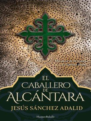 cover image of El caballero de Alcántara
