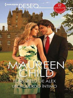 cover image of El secreto de Alex--Un acuerdo íntimo