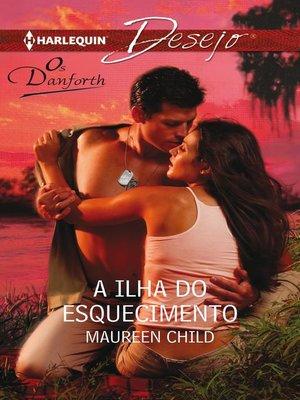 cover image of A ilha do esquecimento