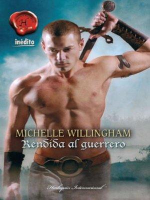 cover image of Rendida al guerrero