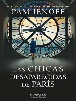 cover image of Las chicas desaparecidas de París