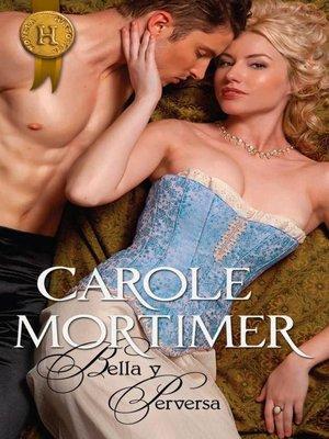 cover image of Bella y perversa