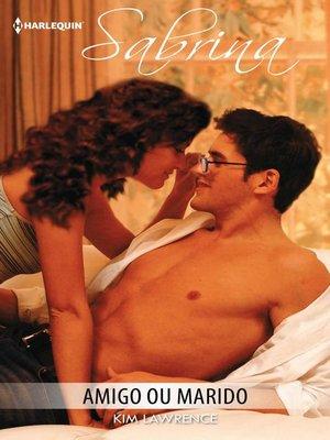 cover image of Amigo ou marido