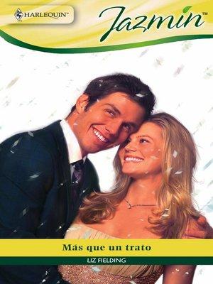 cover image of Más que un trato