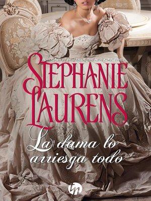 cover image of La dama lo arriesga todo