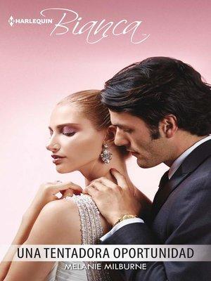 cover image of Una tentadora oportunidad