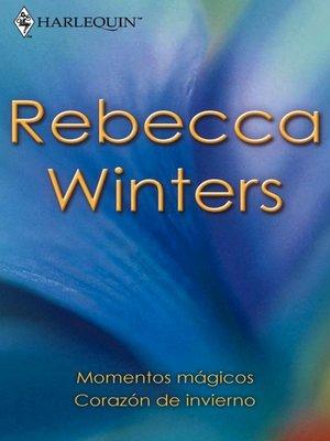 cover image of Corazón de invierno/Momentos mágicos