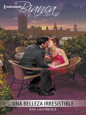 cover image of Una belleza irresistible