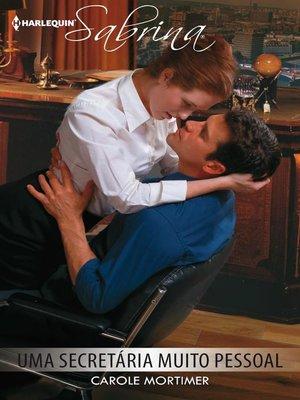 cover image of Uma secretária muito pessoal