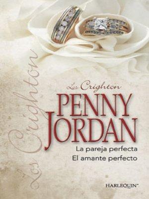 cover image of La pareja perfecta--El amante perfecto