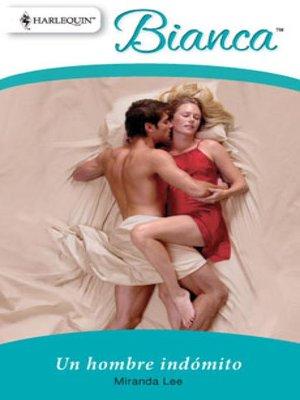 cover image of Un hombre indómito