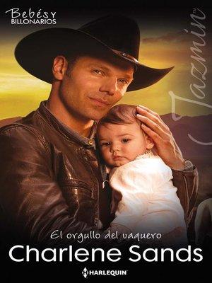 cover image of El orgullo del vaquero