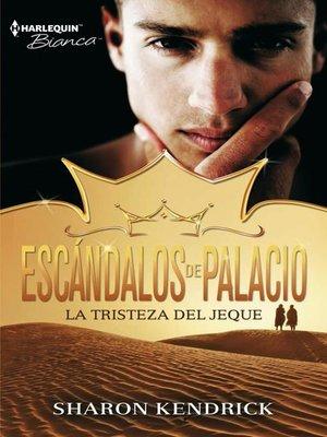 cover image of La tristeza del jeque