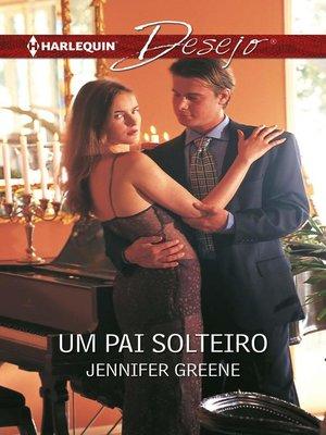 cover image of Um pai solteiro