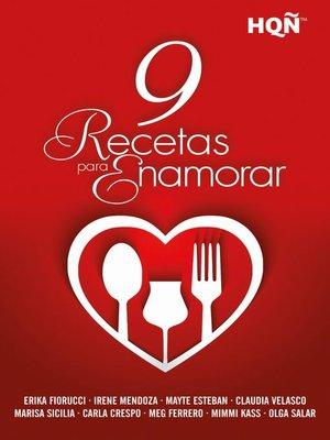 cover image of 9 recetas para enamorar