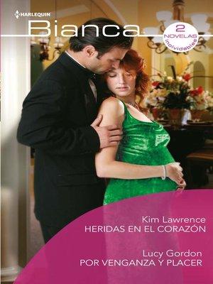 cover image of Heridas en el corazón--Por venganza y placer