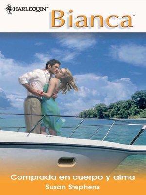 cover image of Comprada en cuerpo y alma