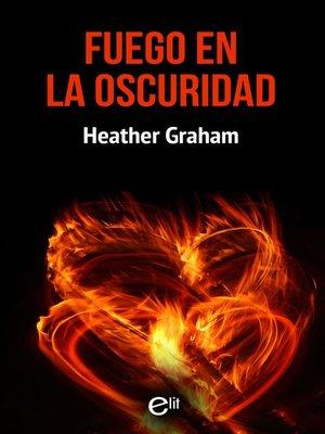 cover image of Fuego en la oscuridad