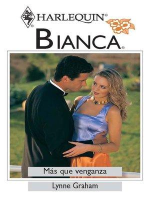 cover image of Más que venganza